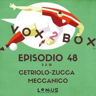 Episodio 48 (2x18) - Cetriolo-Zucca Meccanico