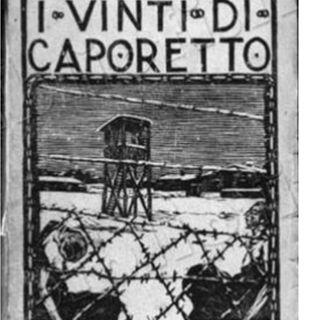 12_I vinti di Caporetto_Fuori del reticolato