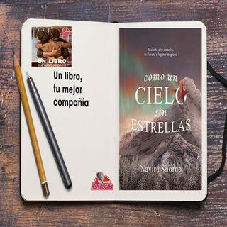 UN LIBRO LA MEJOR COMPAÑÍA - Programa #11 - COMO UN CIELO SIN ESTRELLAS DE NAVIRU SHORNO