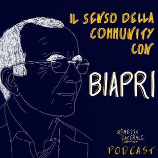 Ep.13 - Il senso della community con BIAPRI