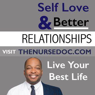 Relationship Talk w/ The Nurse Doc