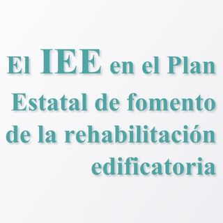 IEE en Plan de fomento de rehabilitación
