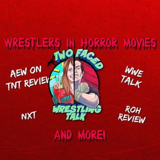 Ep. 77: AEW Dynamite Review, NXT on USA, Jimmy Havoc Talks His Fav Horror Movies, ROH Review, & WWE Talk