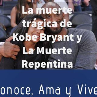 Episodio 169: 🛐 La Muerte de Kobe Bryant y la Muerte Repentina ✝️