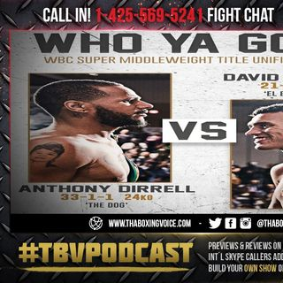 ☎️Anthony Dirrell vs David Benavidez Live PPV Fight Chat🔥