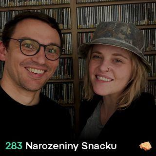 SNACK 283 Narozeniny Snacku