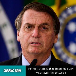 PGR pede ao STF para aguardar fim da CPI para investigar Bolsonaro