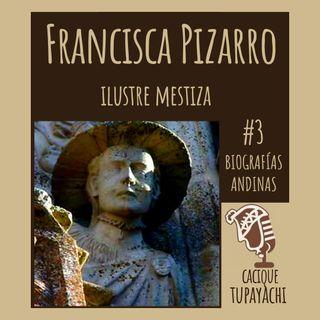 Historia de Francisca Pizarro Yupanqui