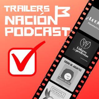 Trailers de Nación Podcast