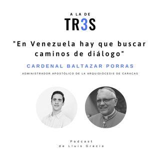 Entrevista al Cardenal Baltazar Porras #9