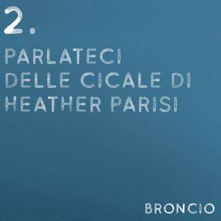 02 - Parlateci delle cicale di Heather Parisi