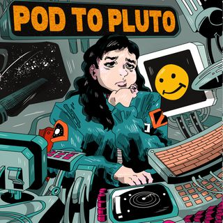 Pod To Pluto: EP8 - Blue Monday