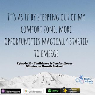 Confidence & Comfort Zones