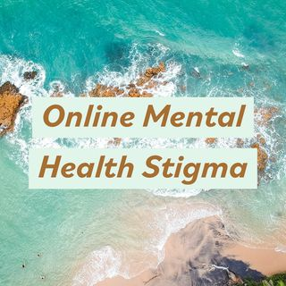 Online Mental Health Stigma