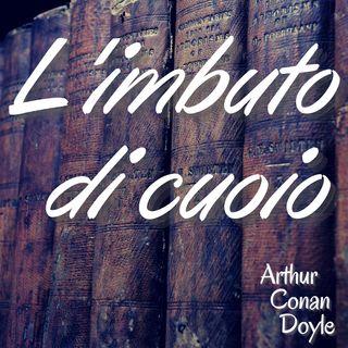 l'imbuto di cuoio - Arthur Conan Doyle