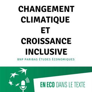 #03 - Changement climatique et croissance inclusive