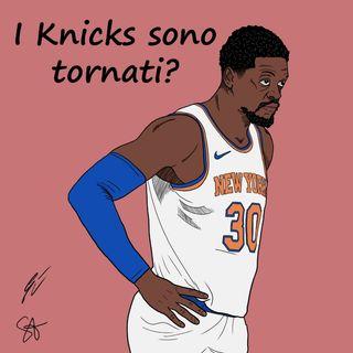 S2EP21: I Knicks sono tornati?