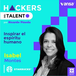 043. Inspirar el espíritu humano - Isabel Montes  (Starbucks)  -  Lado B