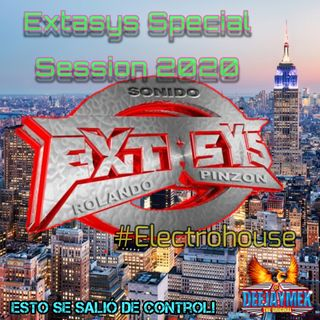 Extasys Special Session