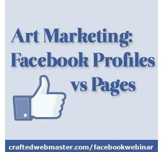 Art Marketing: Facebook Profiles vs Pages