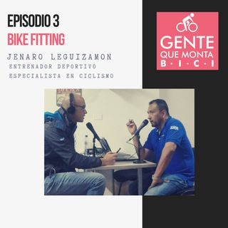 EP3: BIKE FIT: JENARO LEGUIZAMON