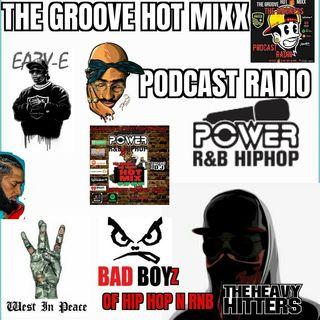 THE GROOVE HOT MIXX PODCAST RADIO WEST COAST