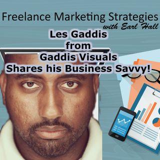 Les Gaddis Shares His Business Savvy!
