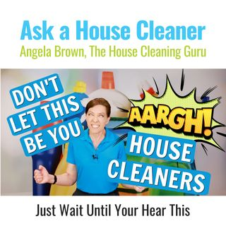 Biggest Mistakes House Cleaners Made - You Won't Believe What Happened