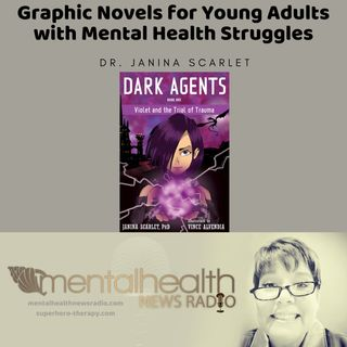 Graphic Novels for Young Adults with Mental Health Struggles