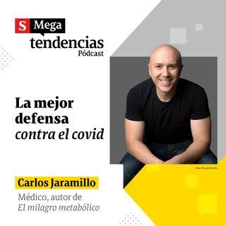 El médico Carlos Jaramillo, autor de 'El milagro metabólico', habla del poder inmunológico frente al coronavirus