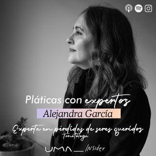 El duelo con Alejandra García (Tanatóloga) | Pláticas con Expertos