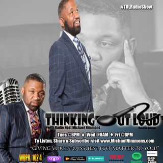 "Inaugural Edition of the ""Thinking OutLoud Radio Show"""