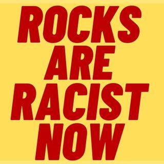 ROCKS ARE RACIST NOW TOO - Woke University Removes Traumatizing Boulder
