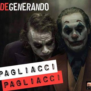 Pagliacci Pagliacci: Joker, tra realtà e follia
