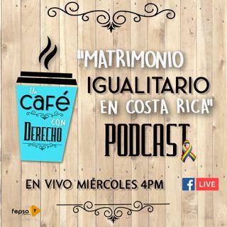 Episodio 2 Matrimonio Igualitario en Costa Rica