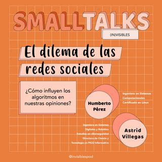 El Dilema de las Redes Sociales - Small Talks