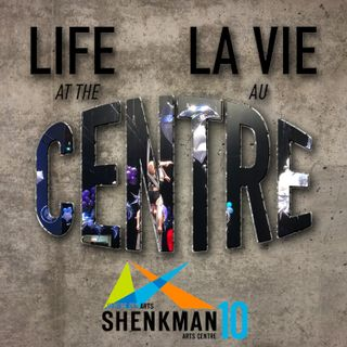 Life at the Centre - La vie au Centre