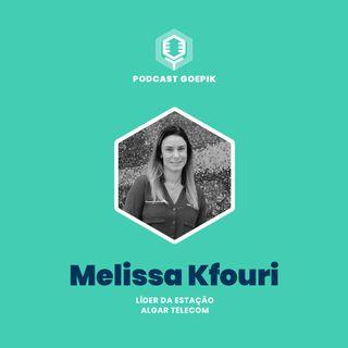 19. [Melissa Kfouri, Estação Algar Telecom] Digitalização do relacionamento com o cliente