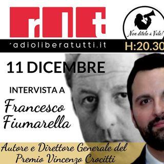 Non Ditelo a Vale - Puntata dedicata al Premio Vincenzo Crocitti con interviste agli ospiti e al Direttore generale Francesco Fiumarella