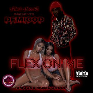FLEX ON ME BY DEMIGOD (OFFICIAL AUDIO)2MMG
