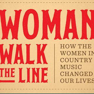 Holly Gleason Woman Walk The Line