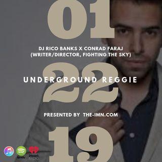 Underground Reggie Interview With Conrad Faraj (1.22.19)