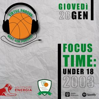 EP3: Focus Time: U18 2003