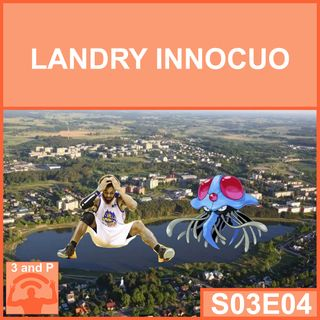 S03E04 - Landry Innocuo
