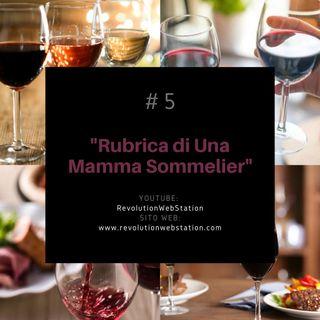 """#5 SERENA VALENTINO - """"RUBRICA DI UNA MAMMA SOMMELIER""""audio"""