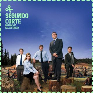 Segundo Corte #021 | The Office