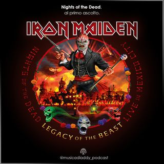 40. [IL DISCO] Iron Maiden - Nights Of The Dead al primo ascolto