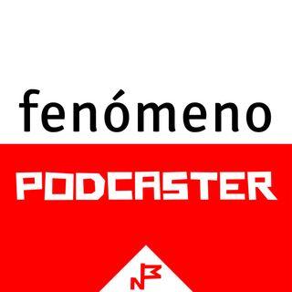 156 Fenómeno Podcaster (I) Opciones para contenido premium @fenomenomutante