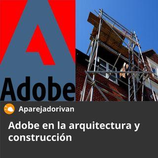 Adobe en la arquitectura y construcción