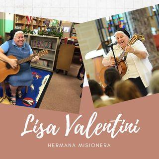 Conociendo a Lisa Valentini Hermana Misionera